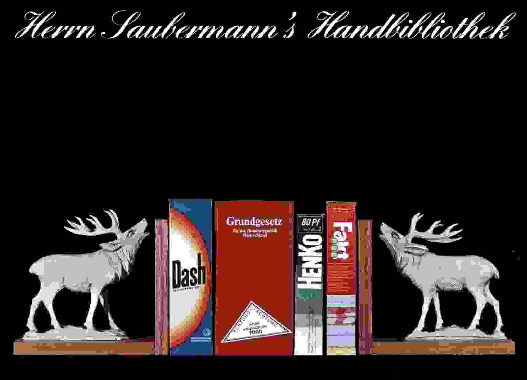 Herrn Saubermanns Handbibliothek